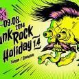 29. avgusta, ko Ljubljano v sklopu sklepne zabave Punk Rock Holiday 1.3 obiščejo NOFX, se prične predprodaja za četrto izvedbo Punk Rock Holiday festivala, ki se bo odvijal od 5. do 9. avgusta 2014 v Tolminu, s kar 50% znižanjem za prve kupce.