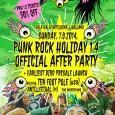 Po uspešni 4. izdaji festivala Punk Rock Holiday v Tolminu, se prileže odličen after party in začetek predprodaje za Punk Rock Holiday 1.5 po 50% znižani ceni za obiskovalce koncerta.